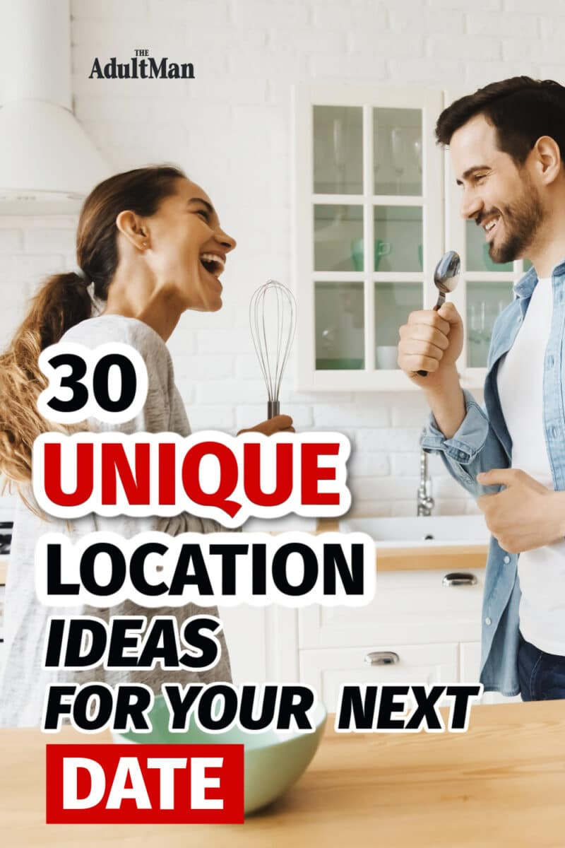 30 Unique Location Ideas For Your Next Date