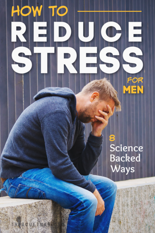 How to Reduce Stress for Men