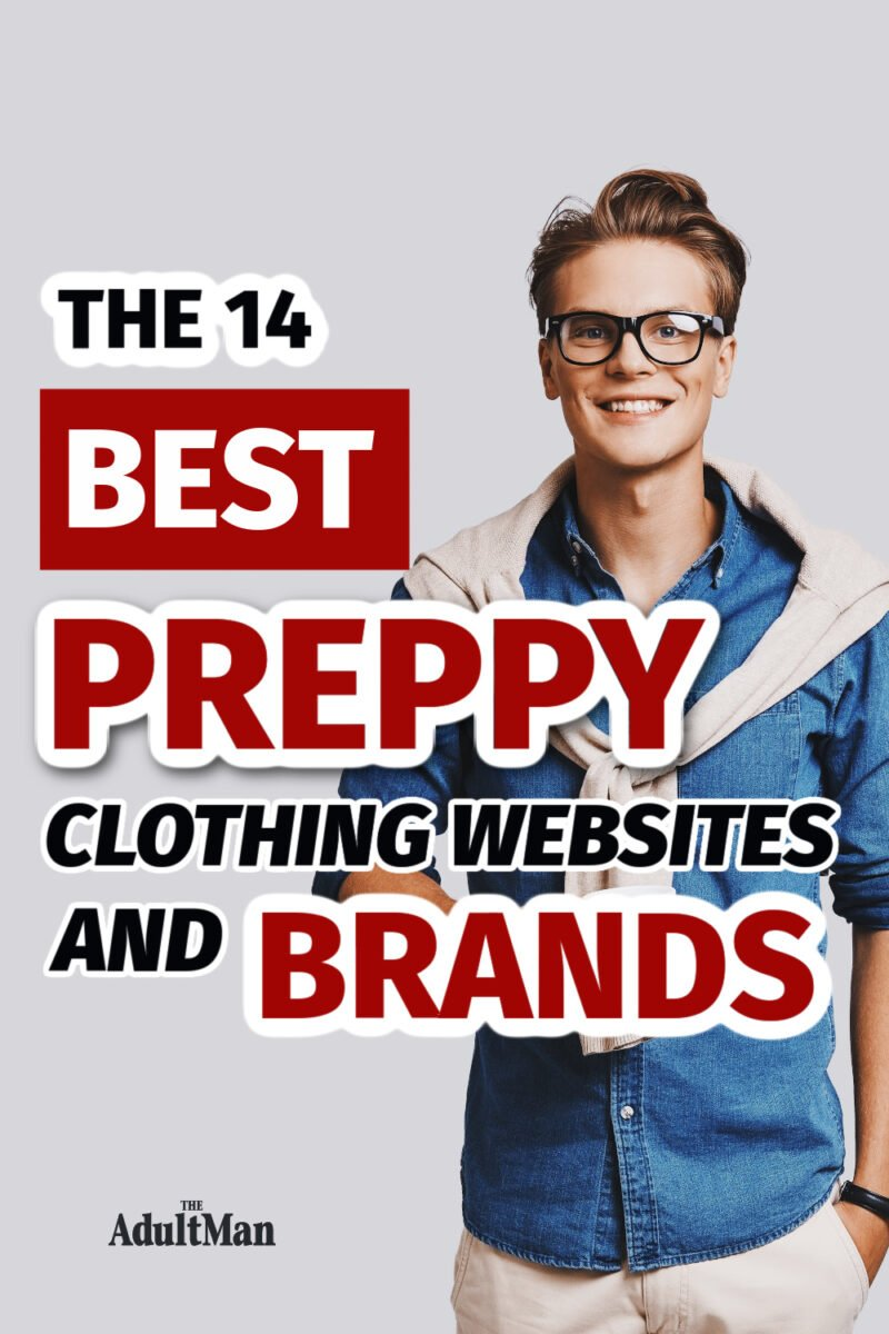 The 14 Best Preppy Clothing Websites and Brands in 2021