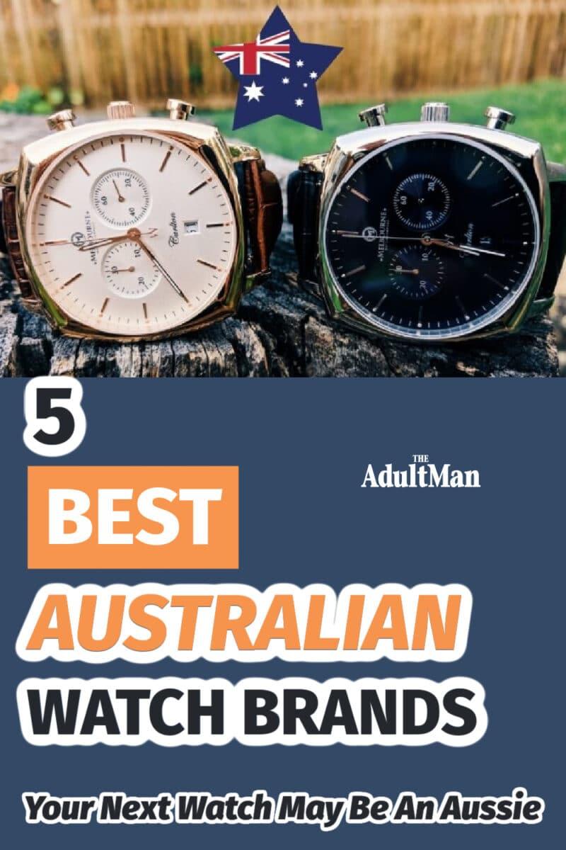 4 Best Australian Watch Brands: Your Next Watch May Be An Aussie