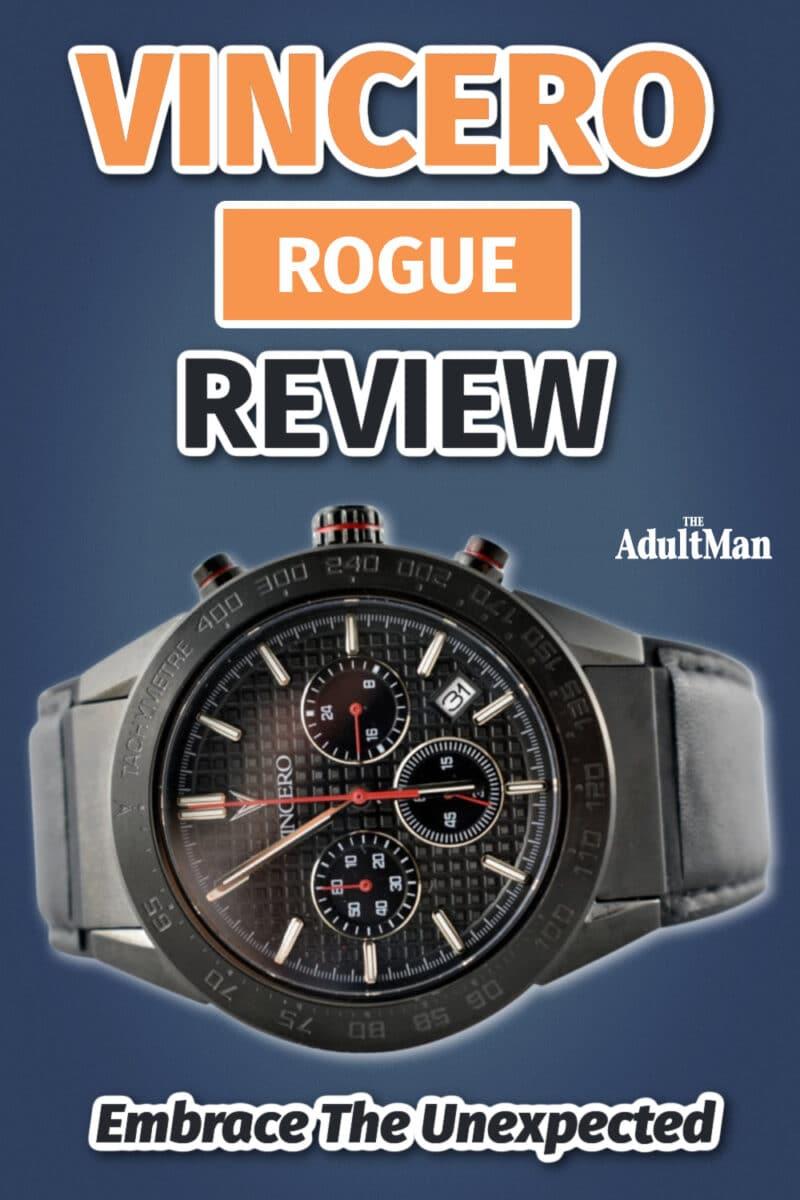 Vincero Rogue Review: Embrace The Unexpected