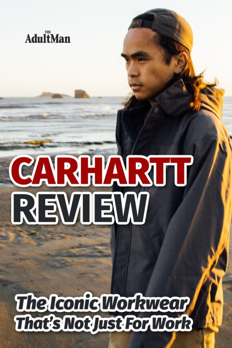 Carhartt Review: The Iconic Workwear That's Not Just For Work