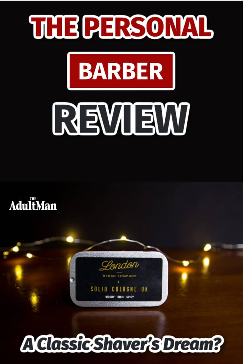The Personal Barber Review: A Classic Shaver's Dream?