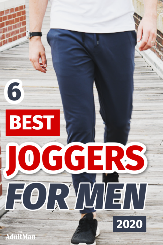 6 Best Joggers for Men in 2020: Take the Next Step in Casual Wear