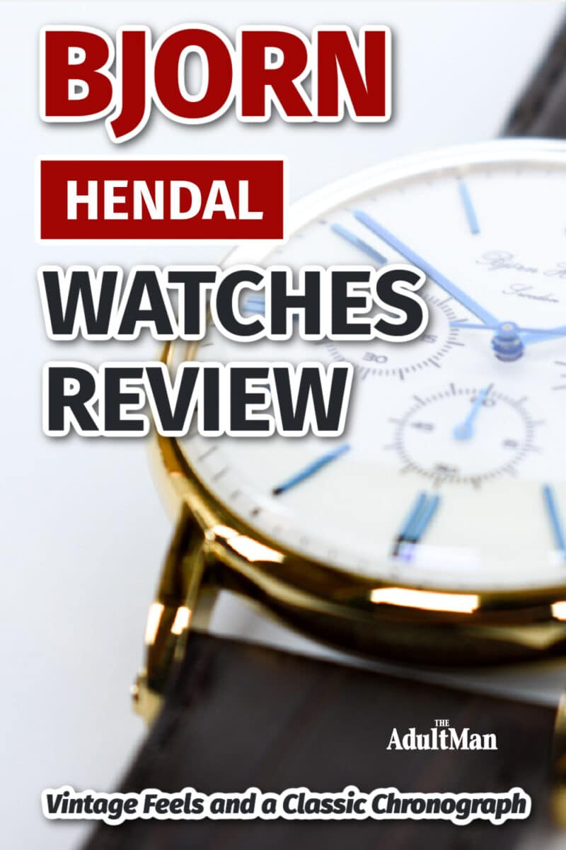 Bjorn Hendal Watches Review: Vintage Feels and a Classic Chronograph