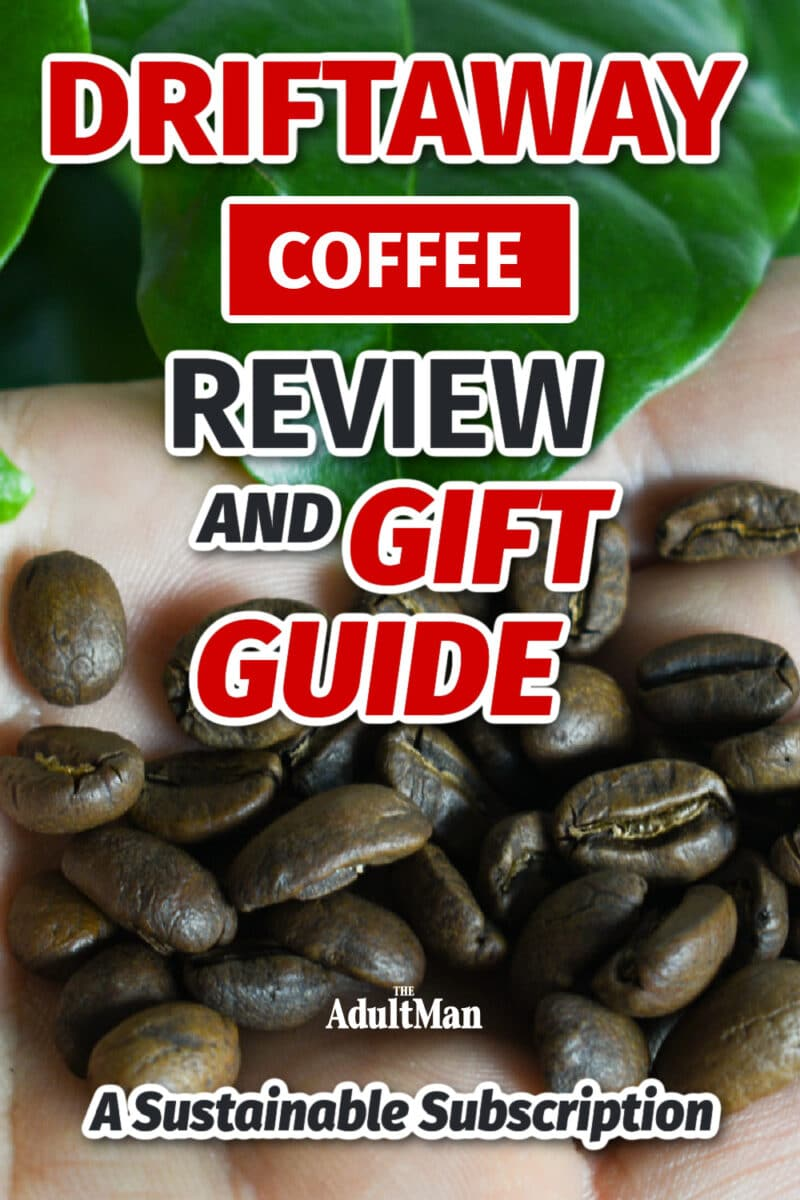 Driftaway Coffee Review and Gift Guide: A Sustainable Subscription