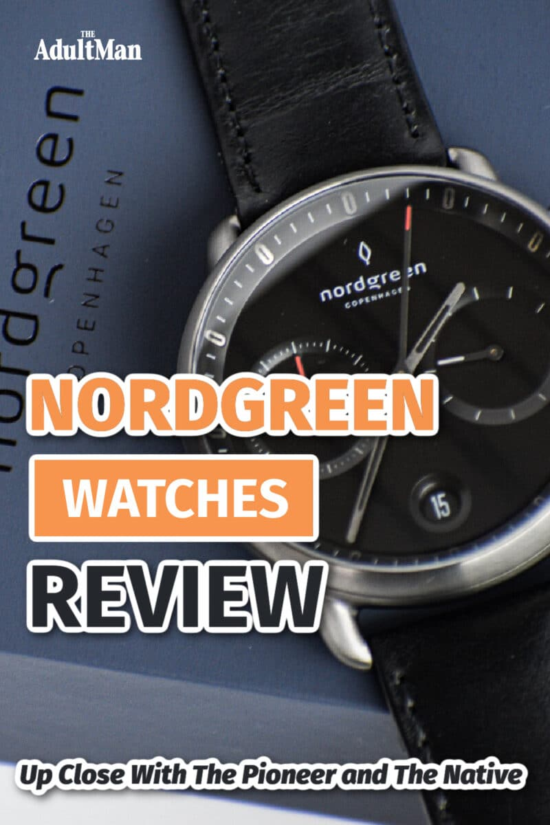 Nordgreen Watches Review: Up Close With The Pioneer and The Native