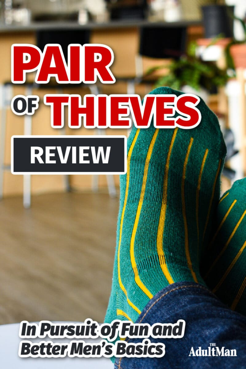 Pair of Thieves Review: In Pursuit of Fun and Better Men's Basics