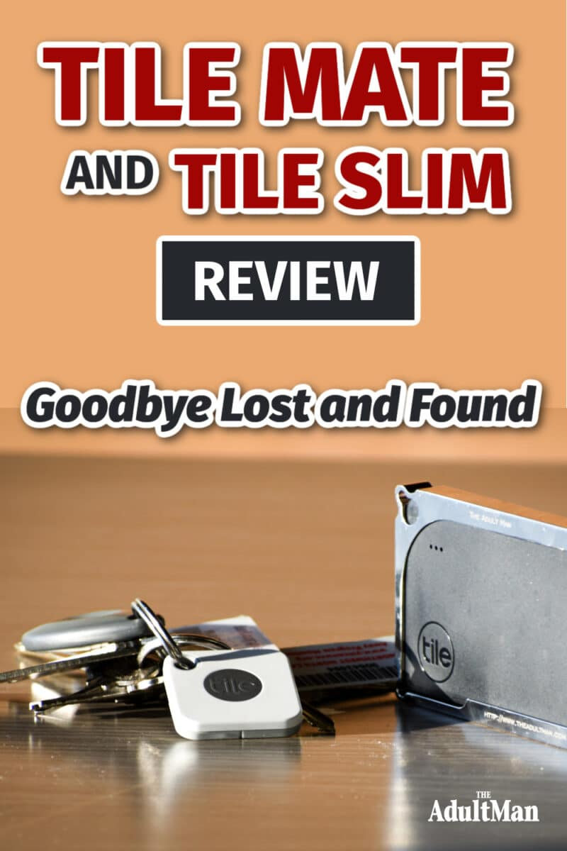 Tile Mate and Tile Slim Review: Goodbye Lost and Found