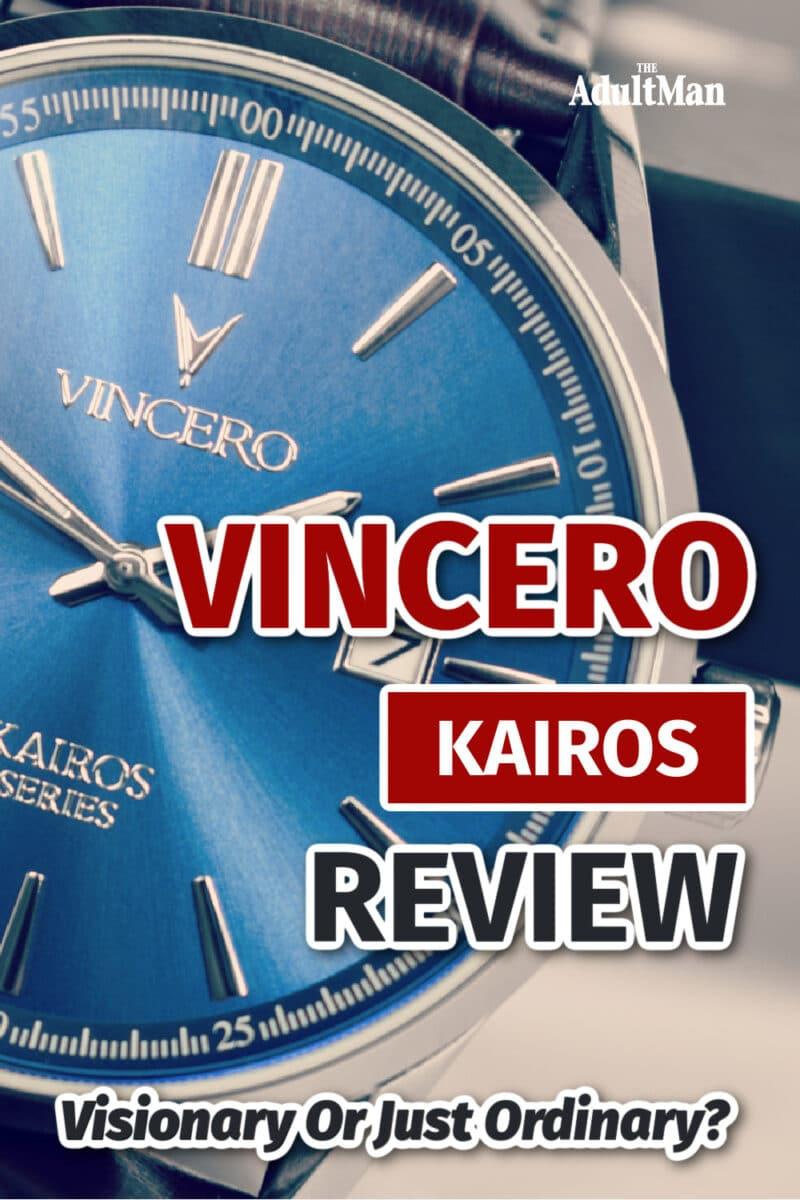 Vincero Kairos Review: Visionary Or Just Ordinary?