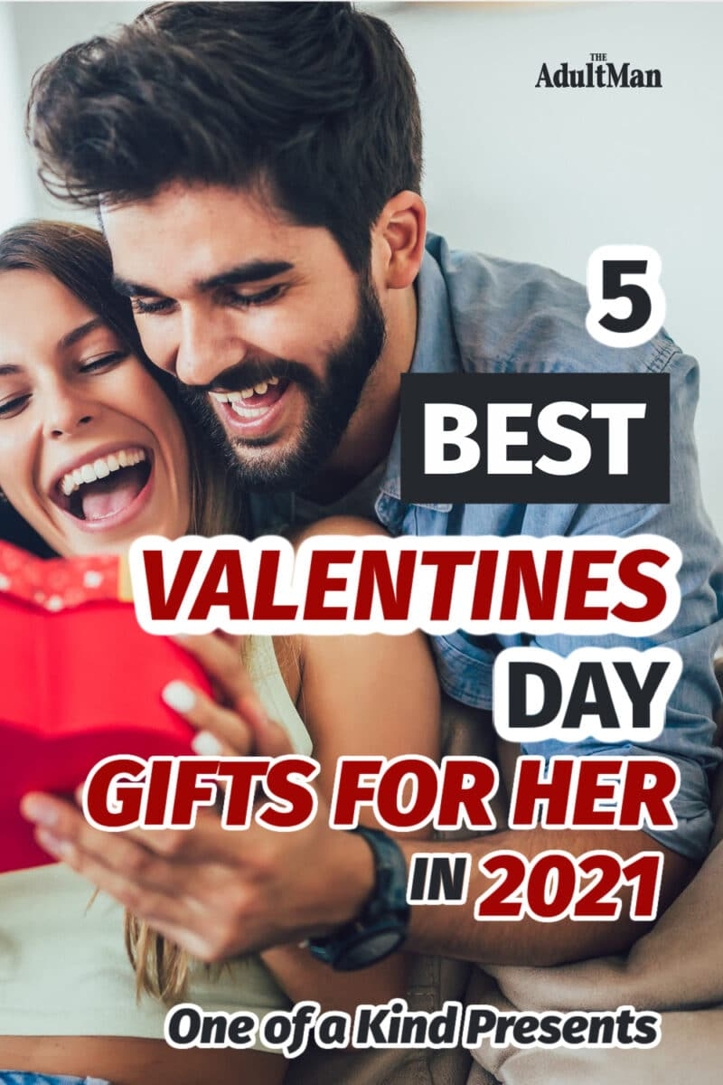 5 Best Valentine's Day Gifts for Her in 2021: One of a Kind Presents