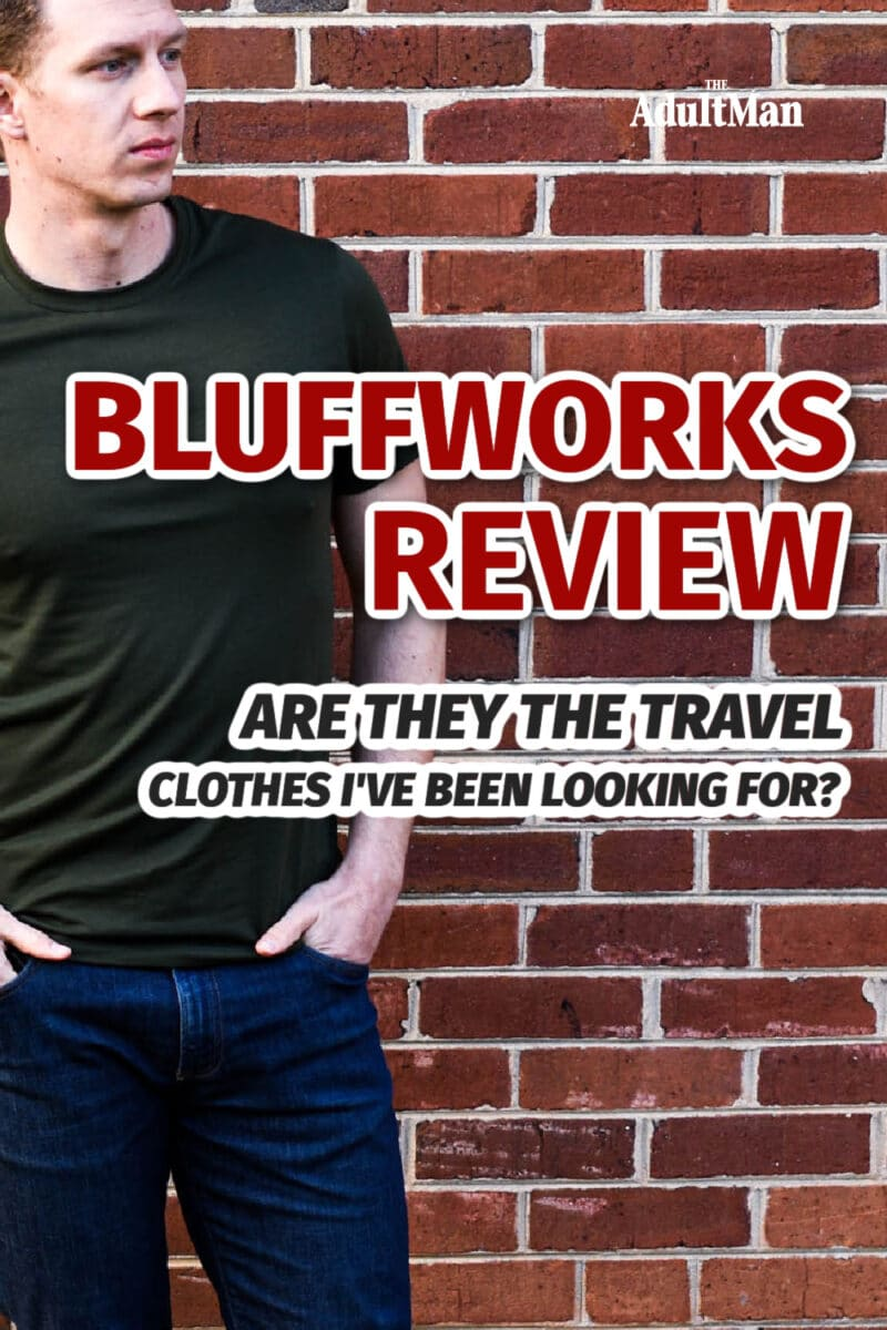 Bluffworks Review: Are They The Travel Clothes I've Been Looking For?