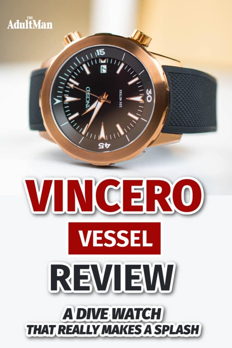 Vincero Vessel Review: A Dive Watch That Really Makes a Splash