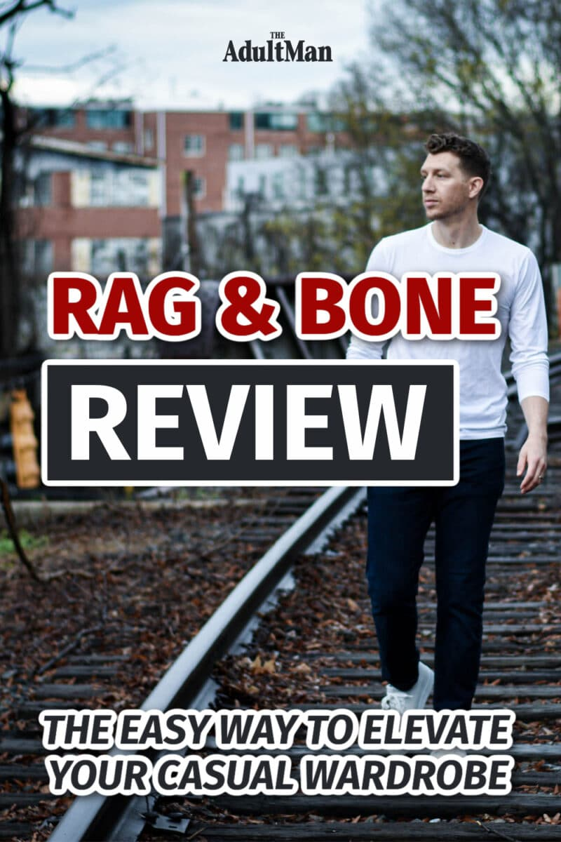rag & bone Review: The Easy Way to Elevate Your Casual Wardrobe
