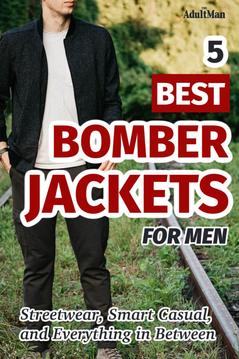 5 Best Bomber Jackets for Men: Streetwear, Smart Casual, and Everything in Between
