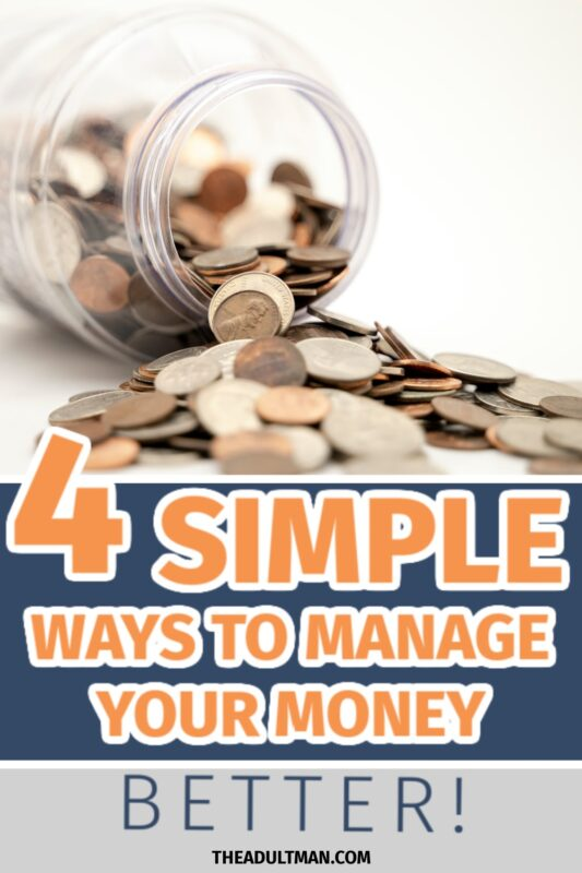 How to Manage Your Money: 4 Simple Steps Every Guy Should Follow