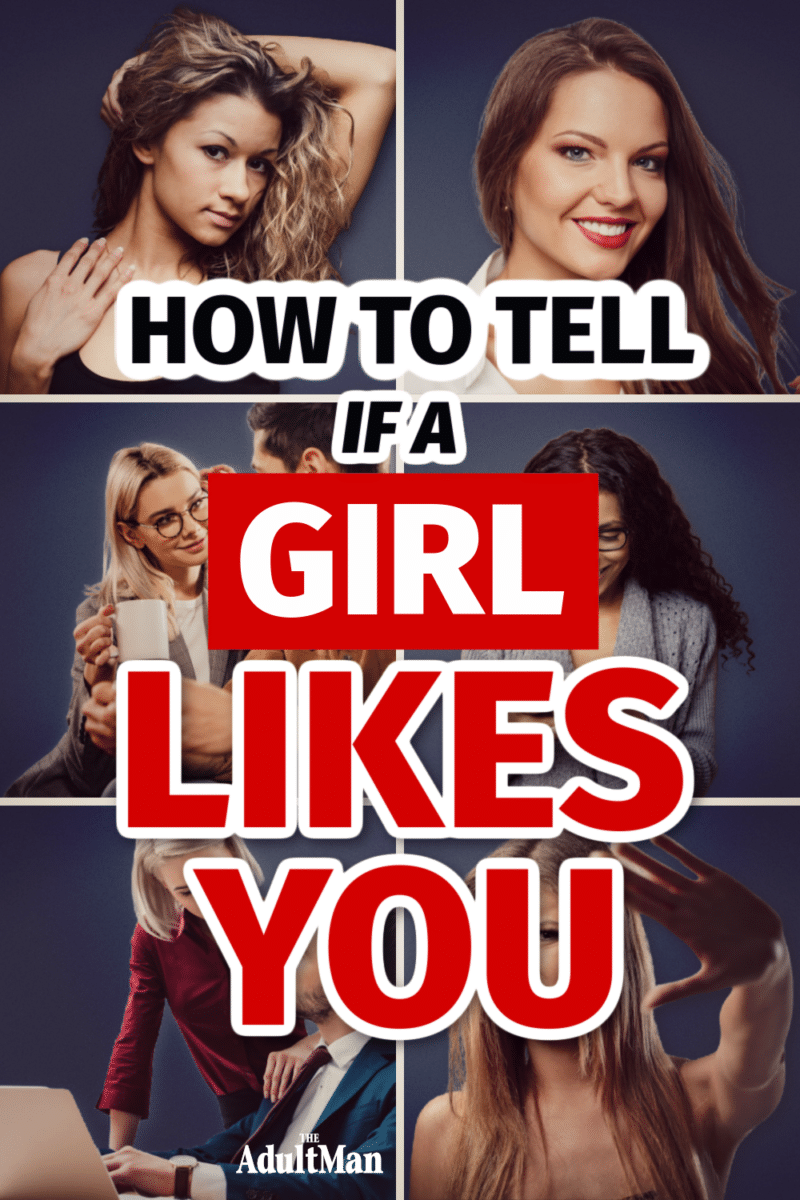 How to Tell if a Girl Likes You: 13 Surefire Signs