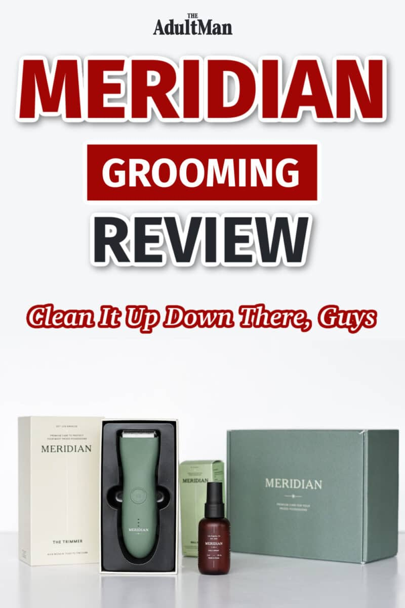 Meridian Grooming Review: Clean It Up Down There, Guys