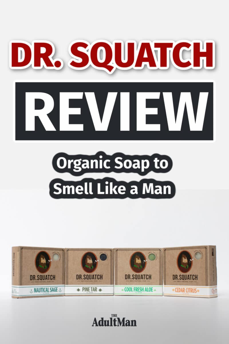 Dr. Squatch Review: Organic Soap to Smell Like a Man