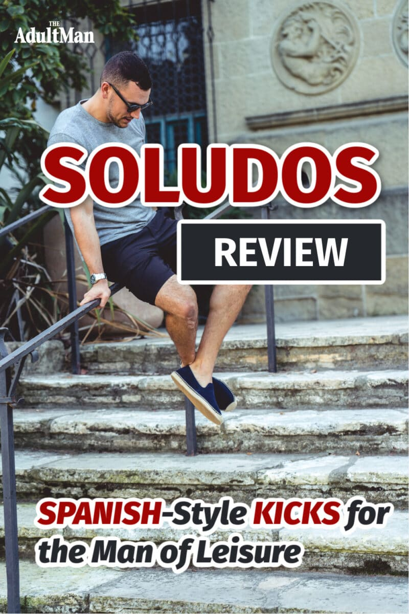 Soludos Review: Spanish-Style Kicks for the Man of Leisure