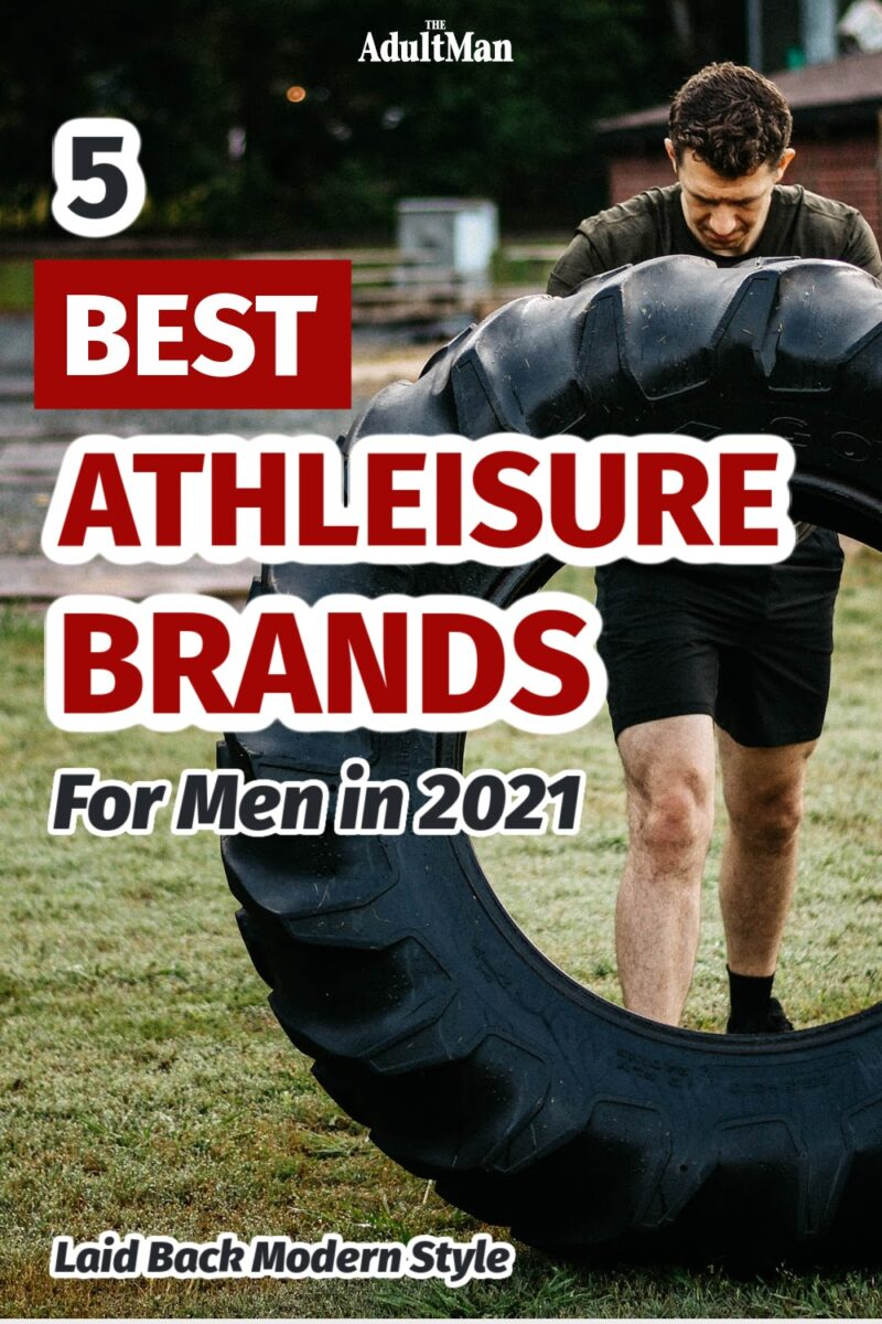 5 Best Athleisure Brands for Men in 2021: Laid Back Modern Style