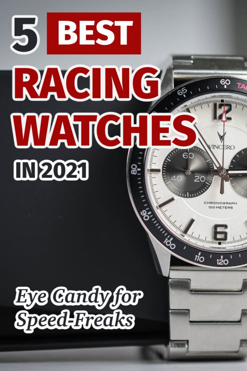 5 Best Racing Watches in 2021: Eye Candy for Speed-Freaks