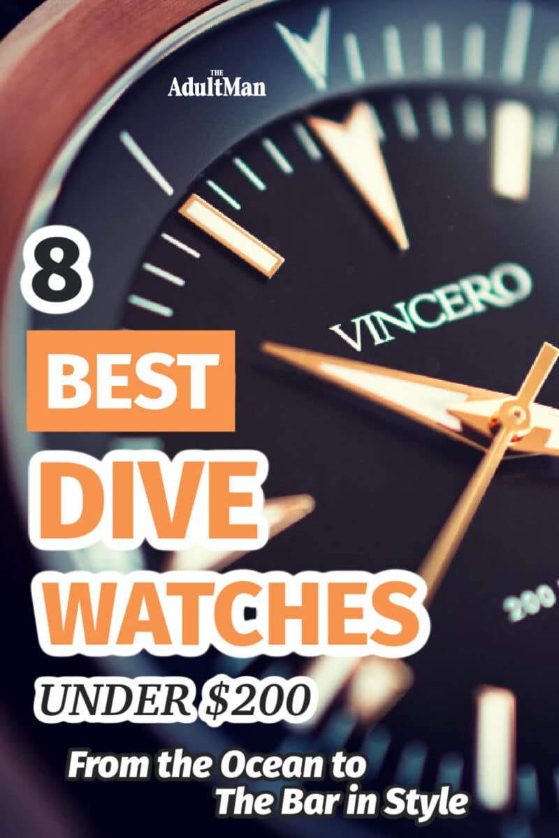 8 Best Dive Watches Under $200: From the Ocean to the Bar in Style
