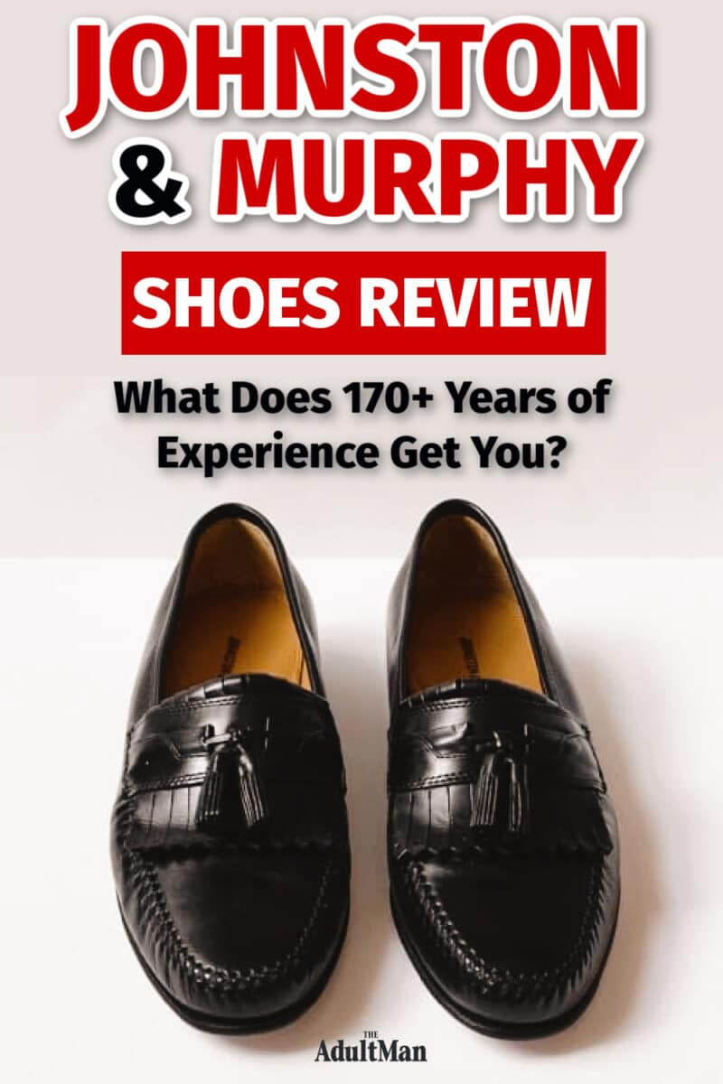 Johnston & Murphy Shoes Review: What Does 170+ Years of Experience Get You?