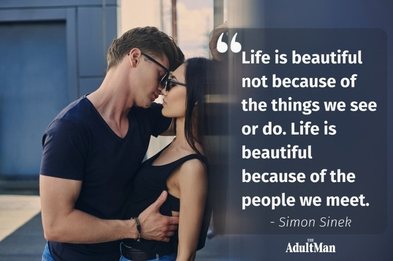 Simon Sinek Life is Beautiful Quote