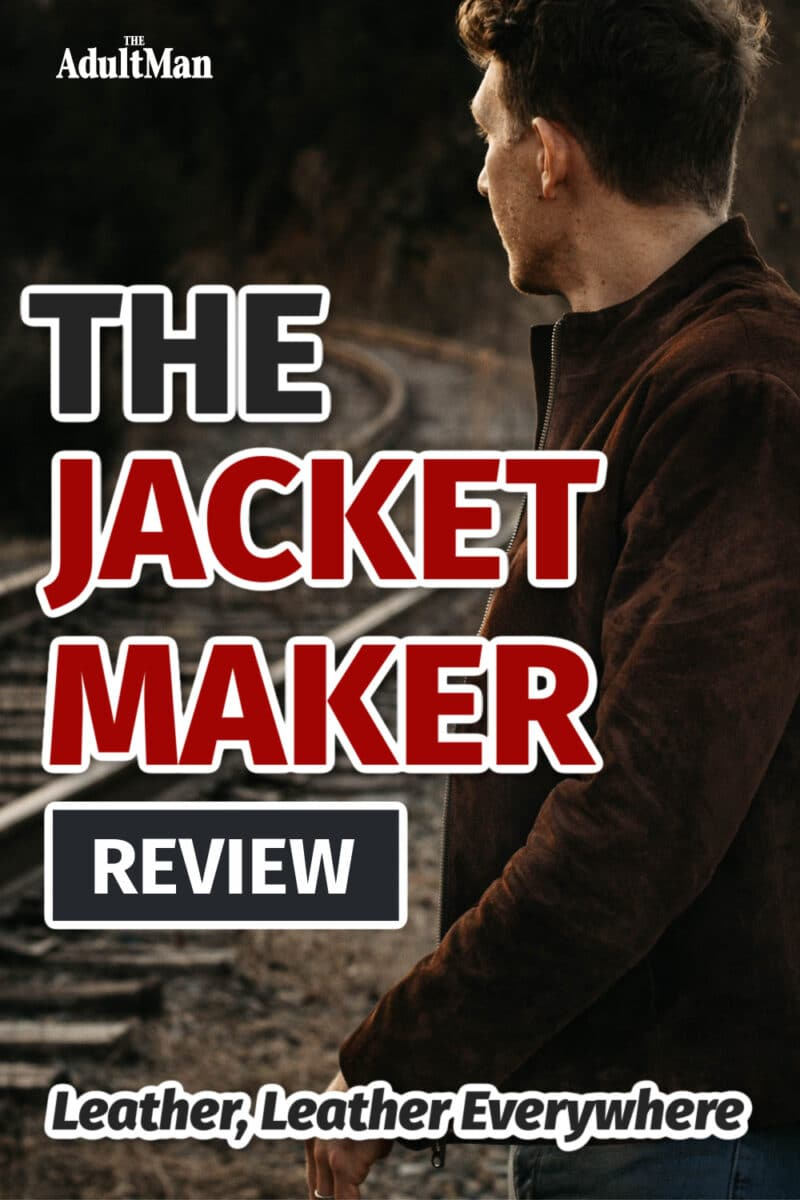 The Jacket Maker Review: Leather, Leather Everywhere