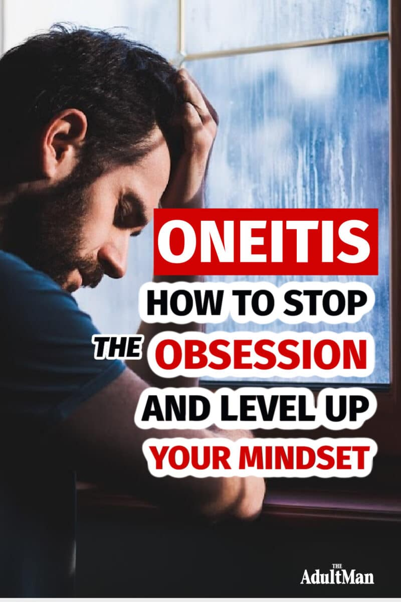 Oneitis: How to Stop the Obsession and Level Up Your Mindset