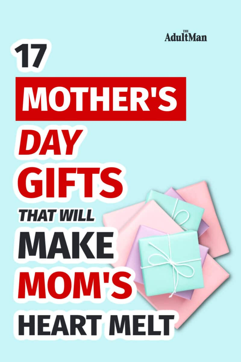 17 Mother's Day Gifts that Will Make Mom's Heart Melt
