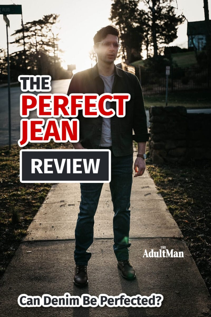 The Perfect Jean Review: Can Denim Be Perfected?