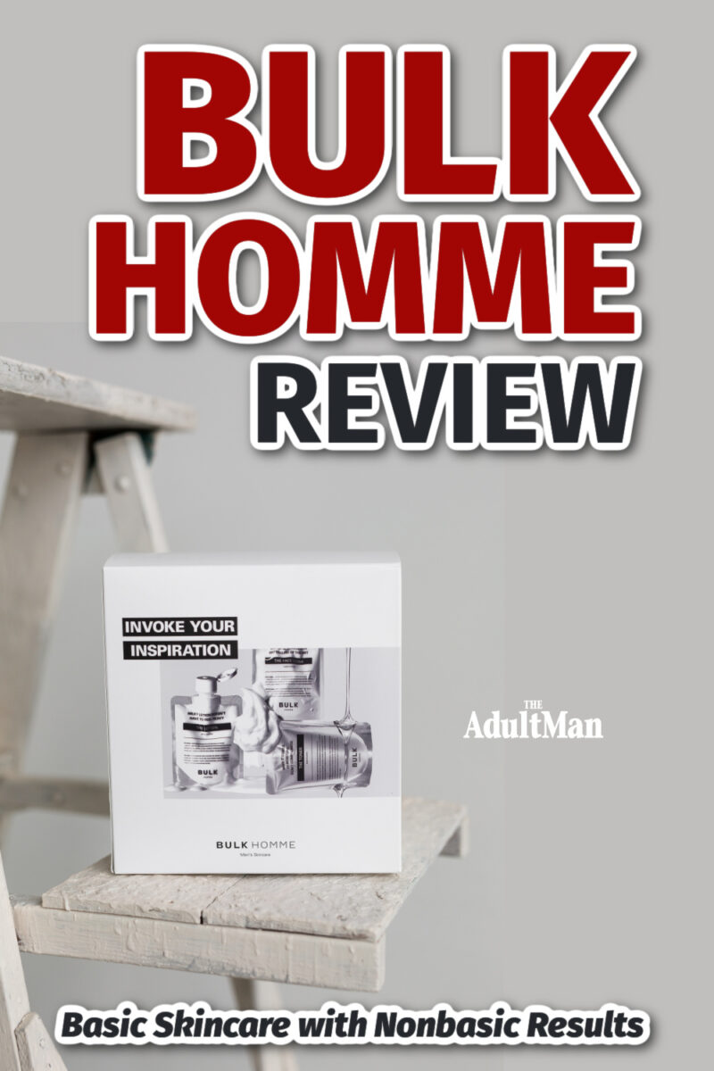 BULK HOMME Review: Basic Skincare with Nonbasic Results