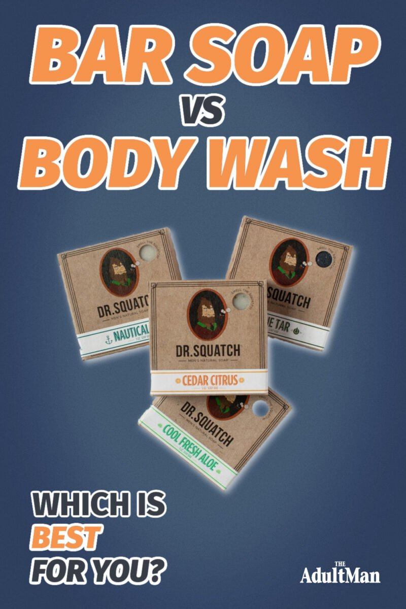 Bar Soap vs Body Wash: Which Is Best for You?