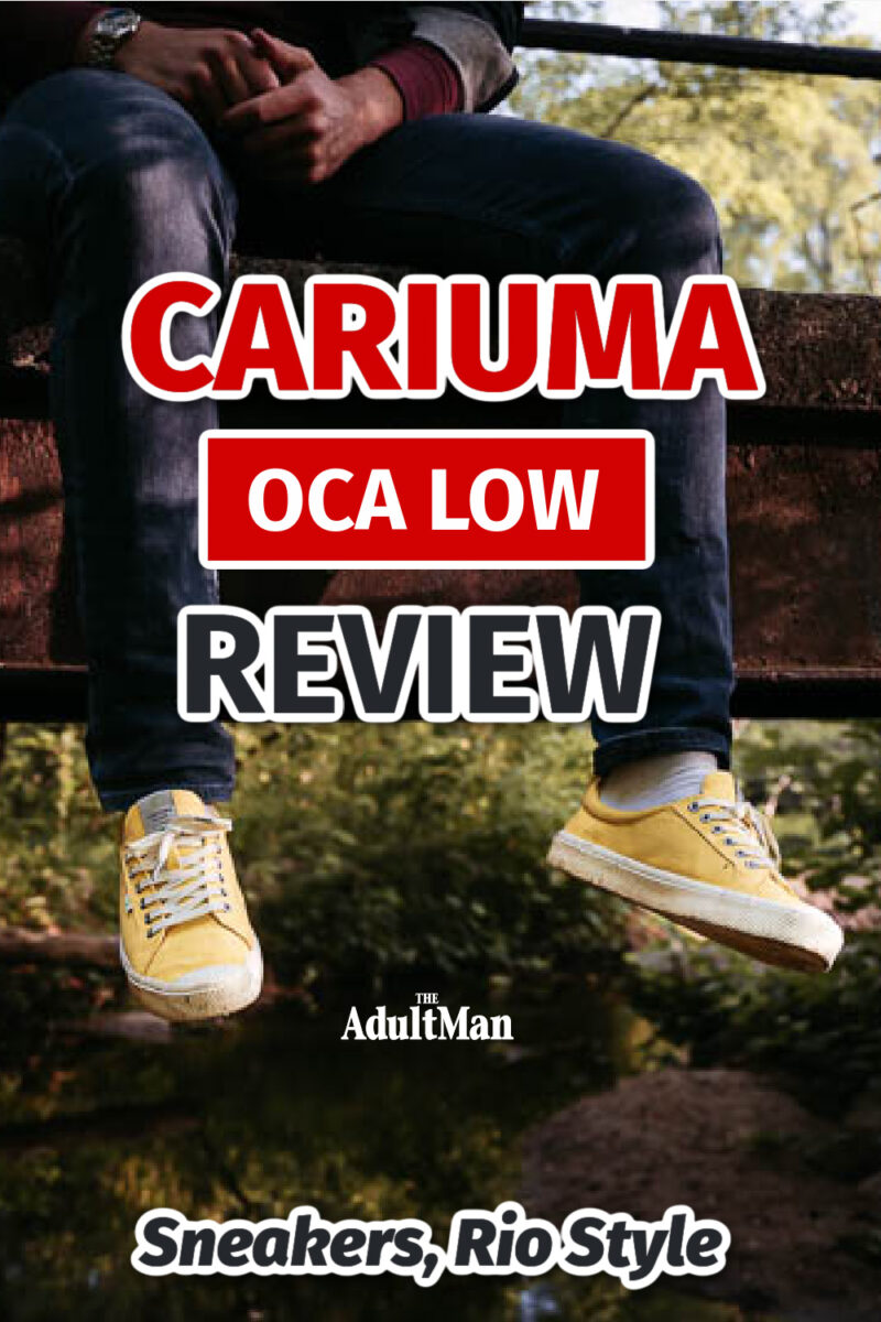 Cariuma OCA Low Review: Sneakers, Rio Style