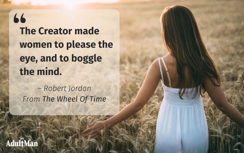 Robert Jordan Quote