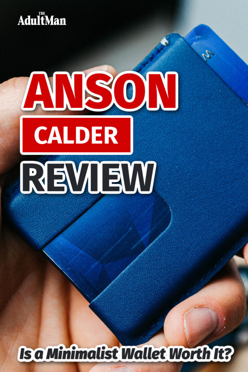 Anson Calder Review: Is a Minimalist Wallet Worth It?