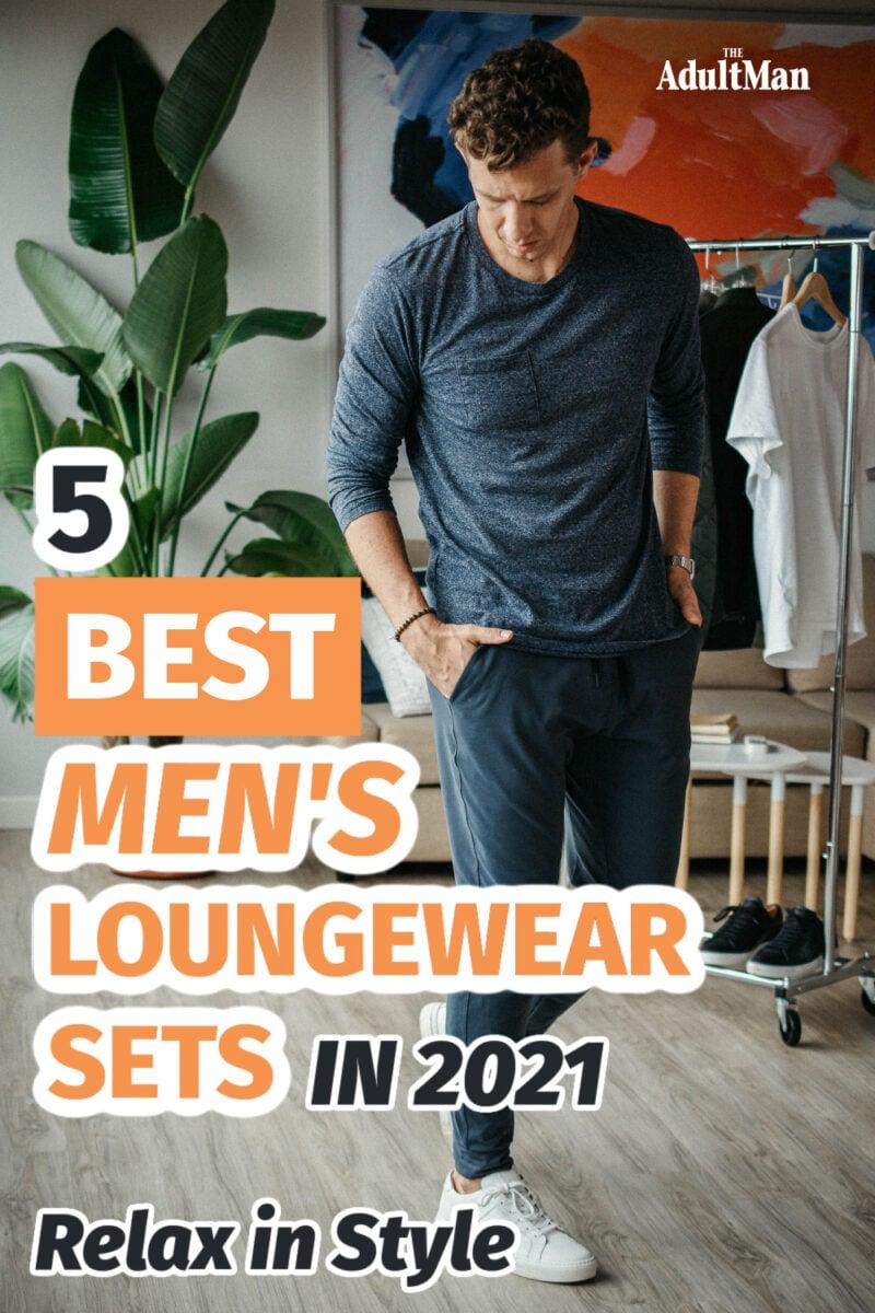 5 Best Men's Loungewear Sets in 2021: Relax in Style